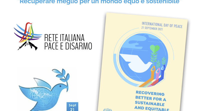 #PeaceDay 2021: Rete Pace Disarmo turns one year old by strengthening its work for a nonviolent society