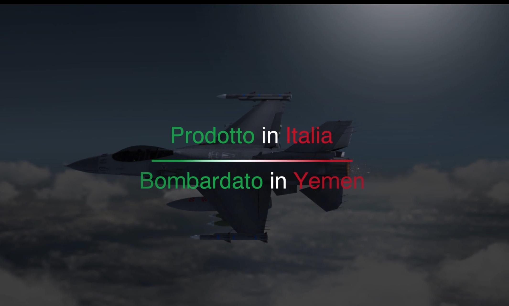 """""""Prodotto in Italia, bombardato in Yemen"""". Le responsabilità di Governo e aziende."""