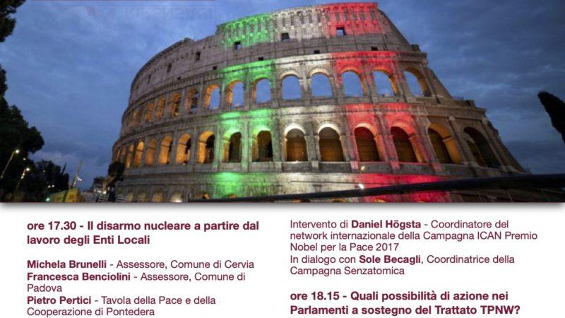 """Costruiamo il disarmo nucleare passo dopo passo: """"Italia, ripensaci"""" incontra le città e la politica"""
