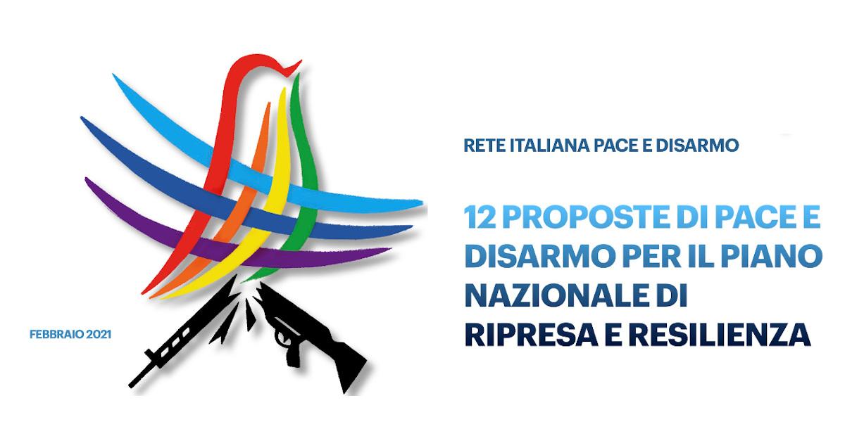 Rete Pace Disarmo: vogliamo un PNRR disarmato e di Pace, Draghi ci riceva e ascolti le nostre proposte.