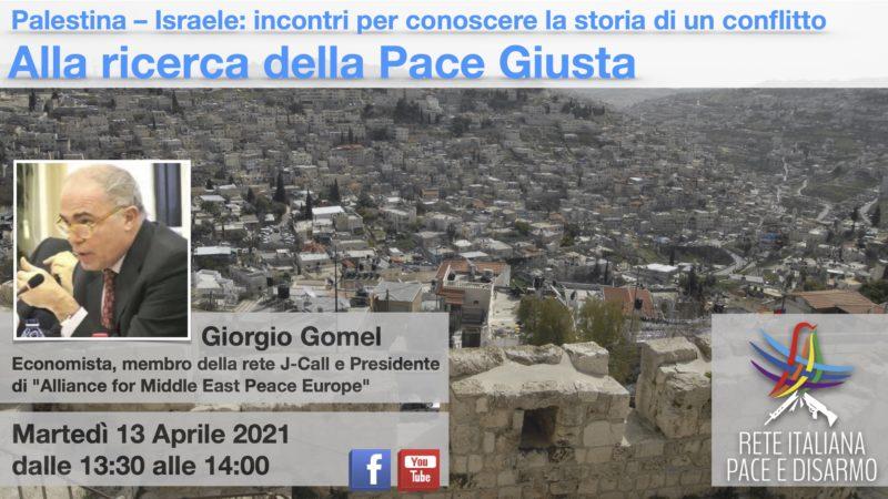 Alla ricerca della Pace Giusta, incontro con Giorgio Gomel