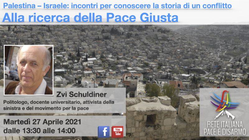 Alla ricerca della Pace Giusta, incontro con Zvi Schuldiner