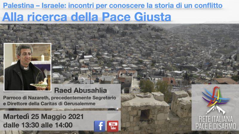 Alla ricerca della Pace Giusta, incontro con Raed Abusahlia