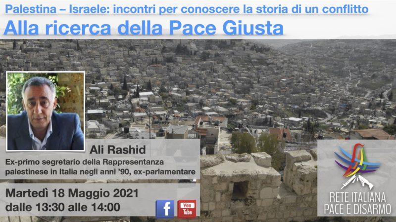 Alla ricerca della Pace Giusta, incontro con Ali Rashid