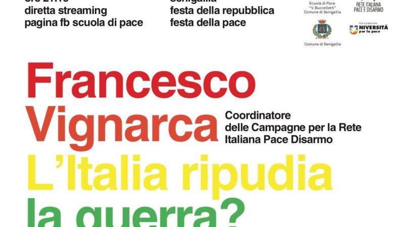 L'Italia ripudia la guerra? Strategie per un futuro senza armi