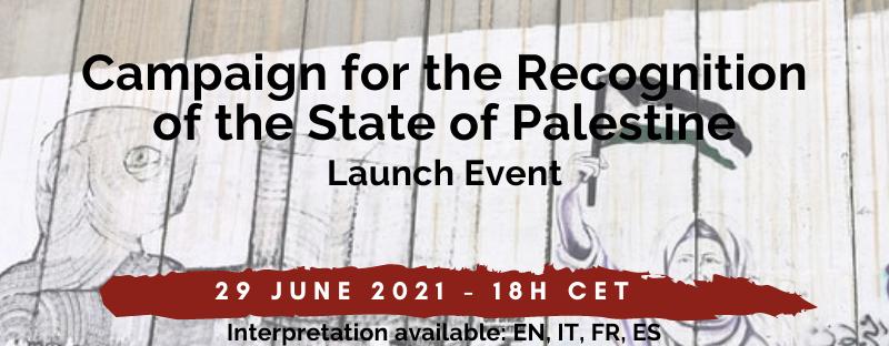 Campagna per il riconoscimento dello Stato di Palestina – Evento di Lancio