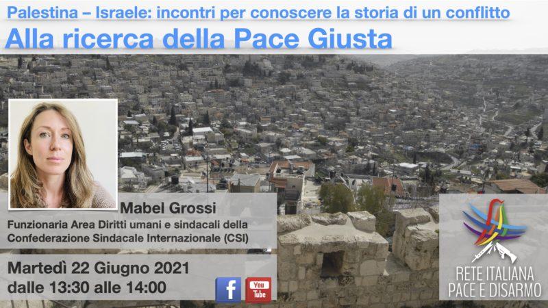 Alla ricerca della pace giusta, incontro con Mabel Grossi