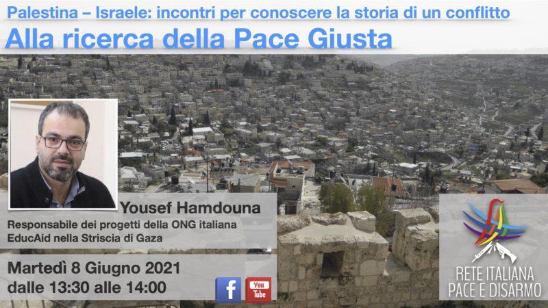 Alla ricerca della Pace Giusta, incontro con Yousef Hamdouna