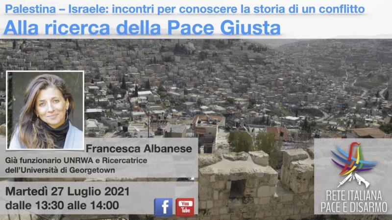 Alla ricerca della pace giusta, incontro con Francesca Albanese